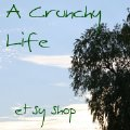 A Crunchy Life on Etsy